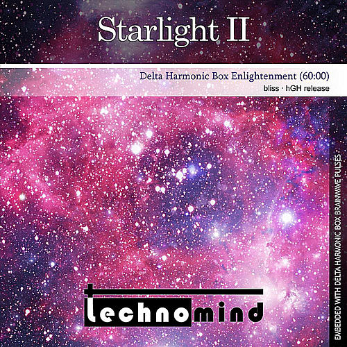 Starlight II (Delta Harmonic Box Enlightenment) by Techno Mind : Napster