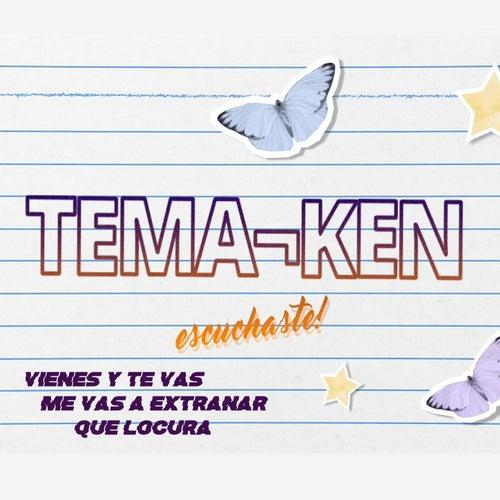 Vienes y Te Vas / Me Vas a Extrañar / Que Locura Fue Enamorarme de Ti de Temaiken