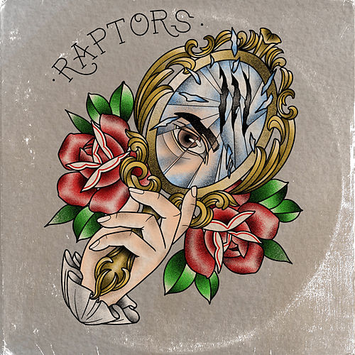 Broken Mirrors von Raptors