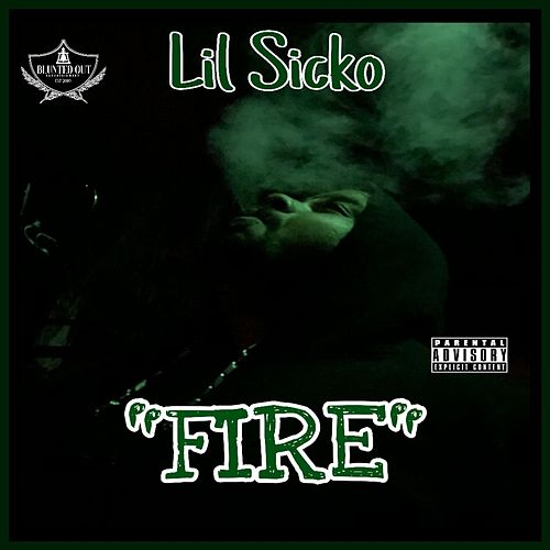 'FIRE' by Lil' Sicko