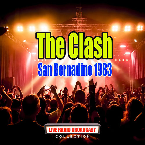 San Bernadino 1983 (Live) von The Clash