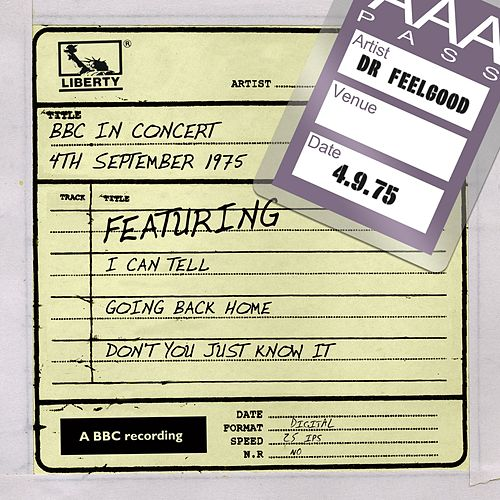BBC In Concert: 4th September 1975 de Dr. Feelgood