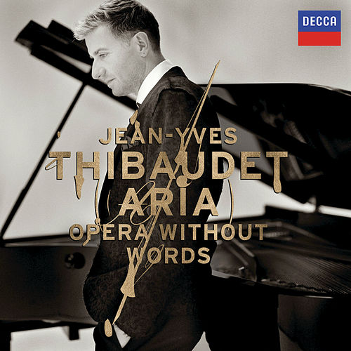 Aria: Opera Without Words de Jean-Yves Thibaudet