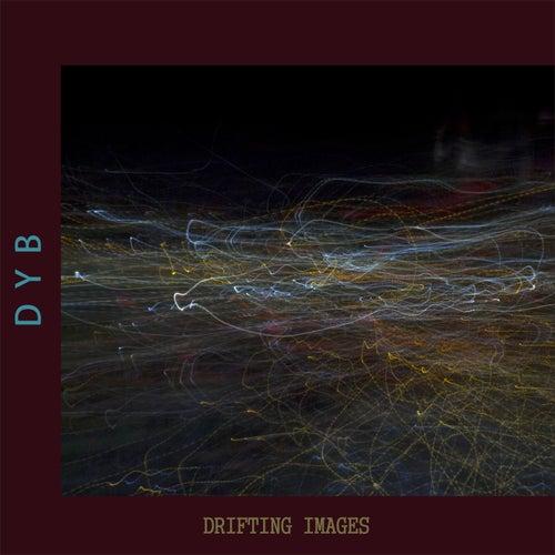Drifting Images de Dyb