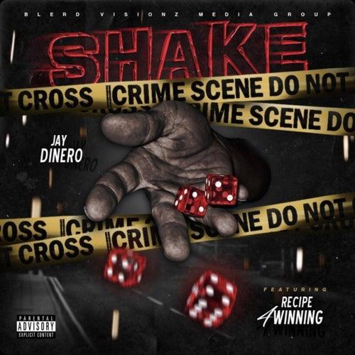 Shake von Jay Dinero