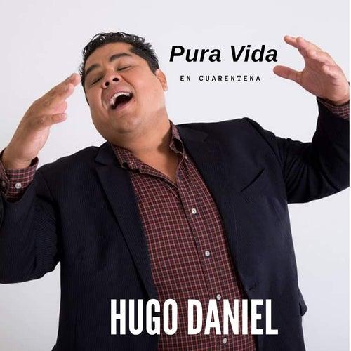 Pura Vida (En Cuarentena) de Hugo Daniel
