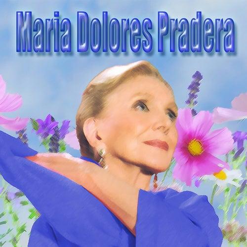 Maria Dolores Pradera de Maria Dolores Pradera