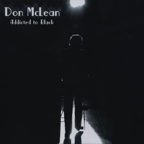 Addicted to Black de Don McLean
