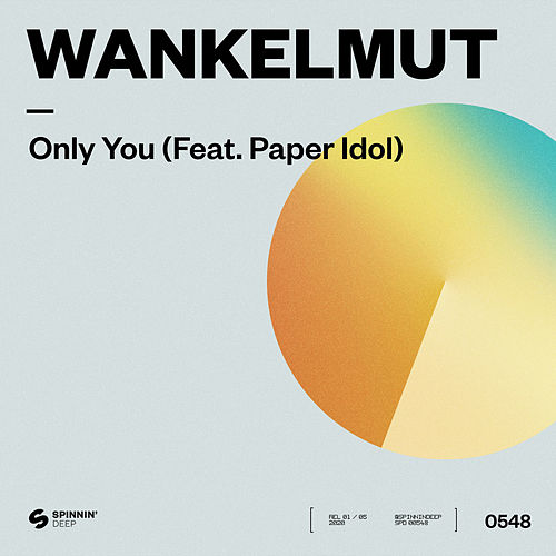 Only You (feat. Paper Idol) van Wankelmut