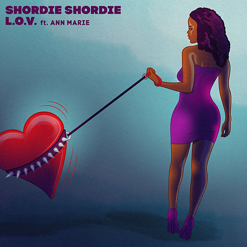 L.O.V. (feat. Ann Marie) von Shordie Shordie