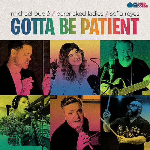 Gotta Be Patient by Michael Bublé