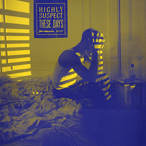These Days (Acoustic) de Highly Suspect