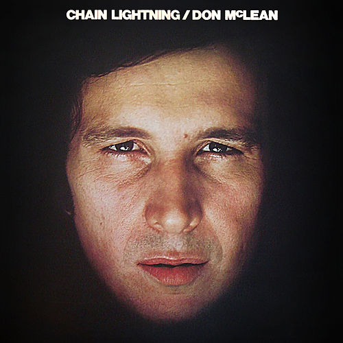 Chain Lightning de Don McLean