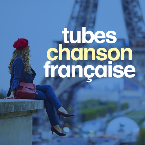 Tubes chansons française by Various Artists