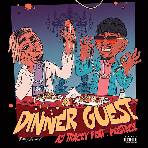 Dinner Guest (feat. MoStack) by AJ Tracey