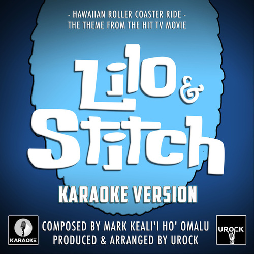 Hawaiian Roller Coaster Ride (From 'Lilo & Stitch') (Karaoke Version) by Urock Karaoke