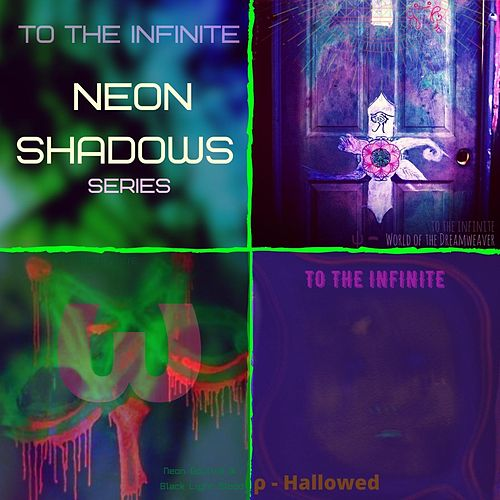 Neon Shadows Series by To the Infinite
