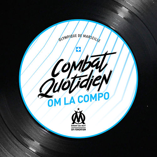 cOMbat quotidien (feat. Kemmler, Hatik, Zamdane, Relo, Saïd, DRIME, AM La Scampia & R.E.D.K.) von OM La Compo