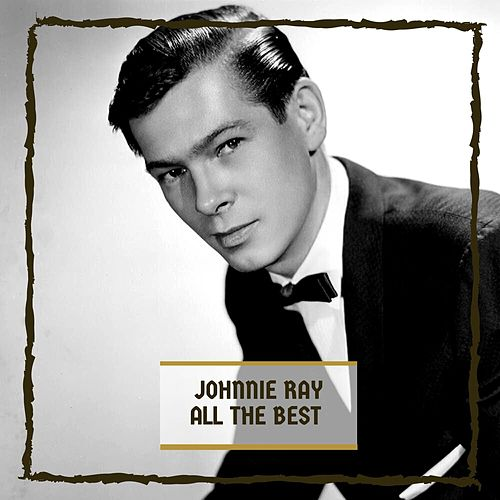 All The Best by Johnnie Ray