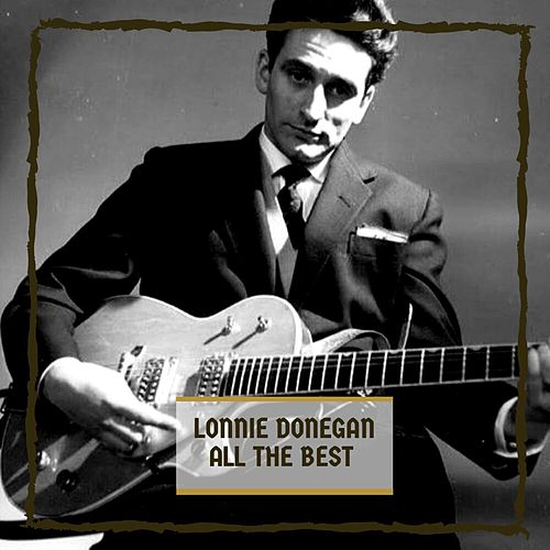 All The Best di Lonnie Donegan