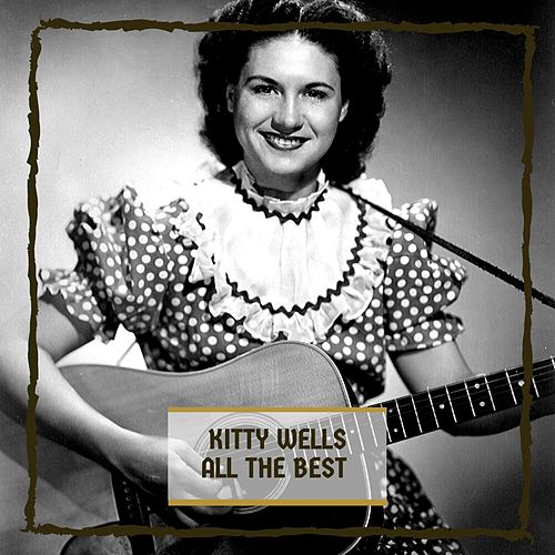 All The Best de Kitty Wells
