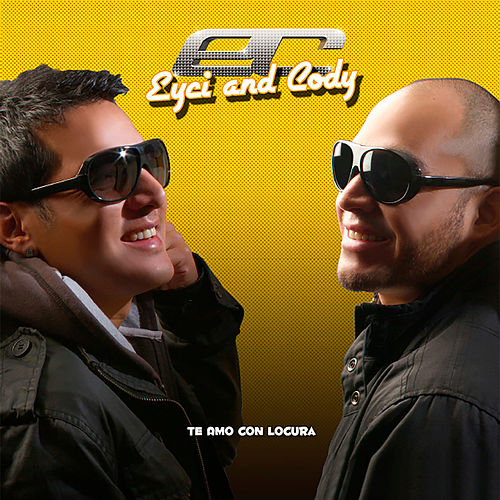 Te Amo Con Locura by Eyci and Cody