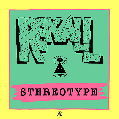 Stereotype by Rekall