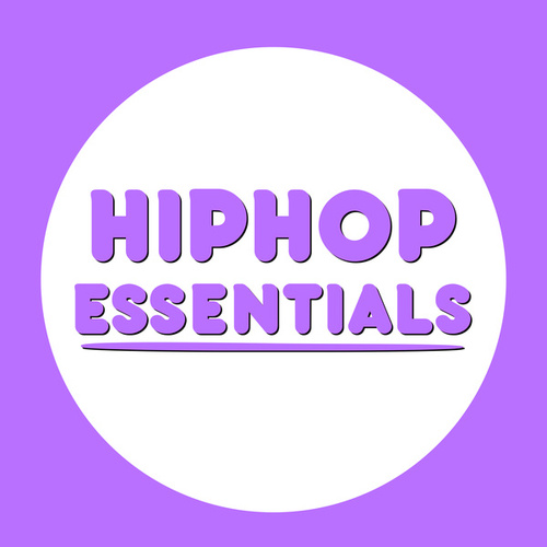 Hip Hop Essentials by Various Artists