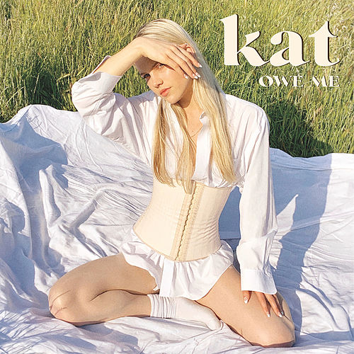 Owe Me by Kat