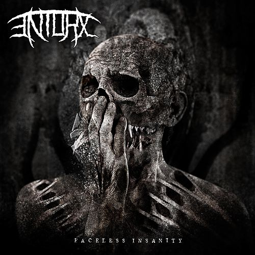 Faceless Insanity by Entorx