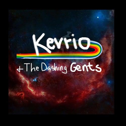 Kev Rio & the Dashing Gents by Kev Rio