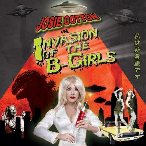 Invasion of the B-Girls by Josie Cotton