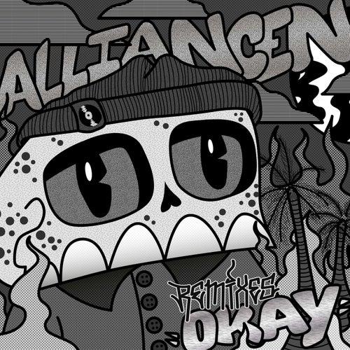 Okay (Remixes) by Alliancen
