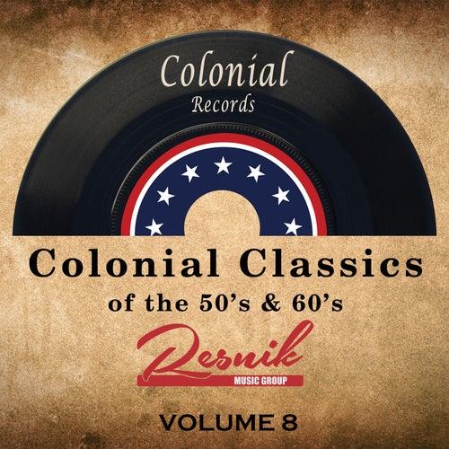 Colonial Classics of the 50's & 60's Vol. 8 de Various Artists
