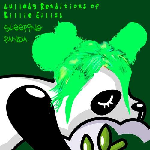 Lullaby Renditions of Billie Eilish de Sleeping Panda