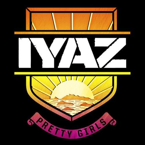 Pretty Girls by Iyaz