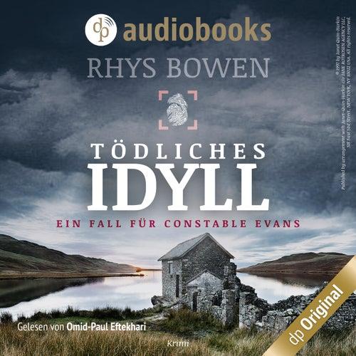 Tödliches Idyll - Ein Fall für Constable Evans (Ungekürzt) von Rhys Bowen