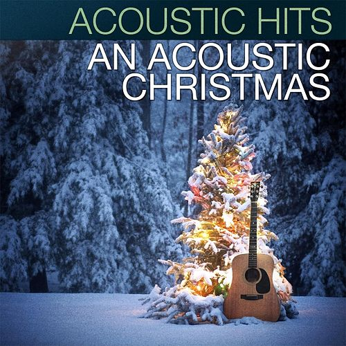 An Acoustic Christmas von Acoustic Hits