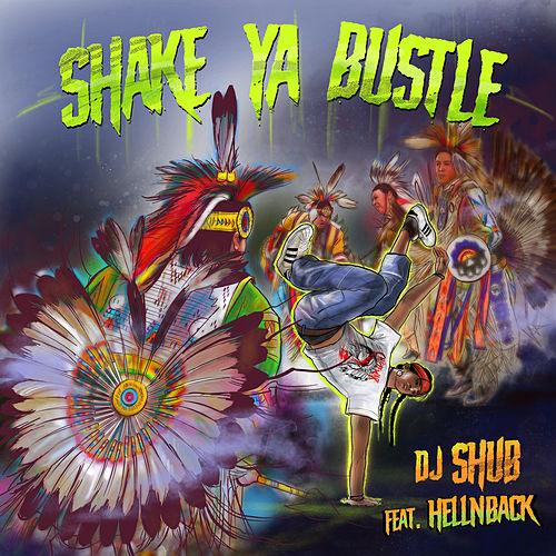 Shake Ya Bustle by DJ Shub