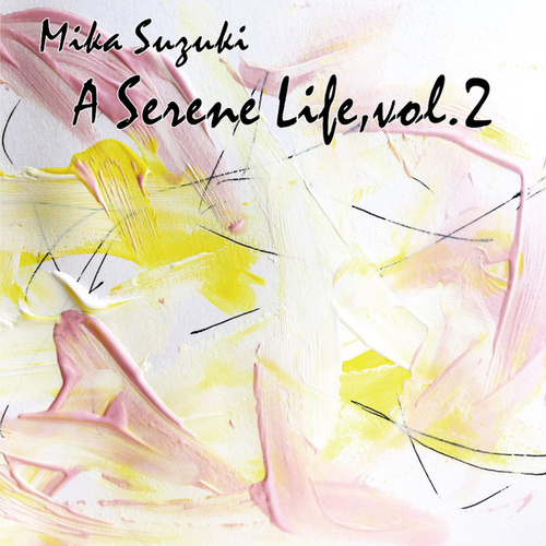 A Serene Life, Vol. 2 de Mika