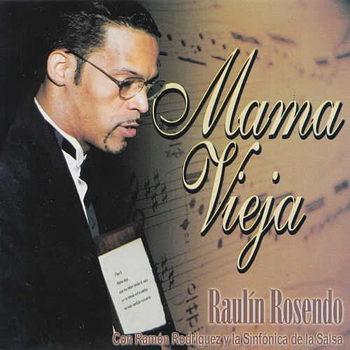 Mama Vieja by Raulin Rosendo