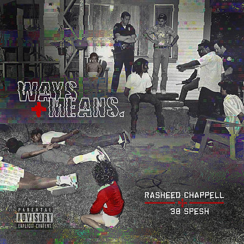 Ways and Means by Rasheed Chappell