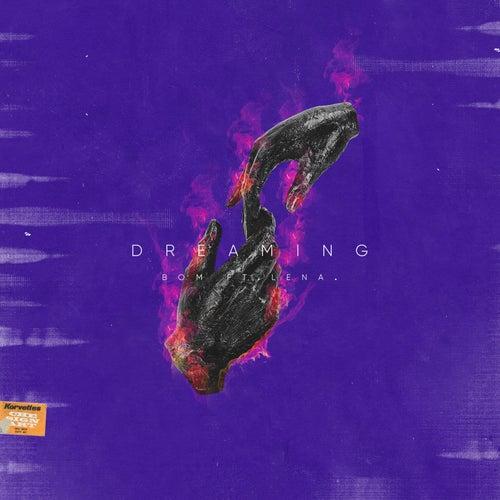 Dreaming von Bom