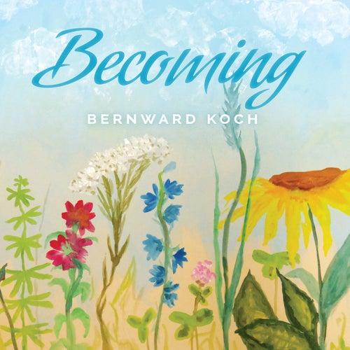Becoming de Bernward Koch