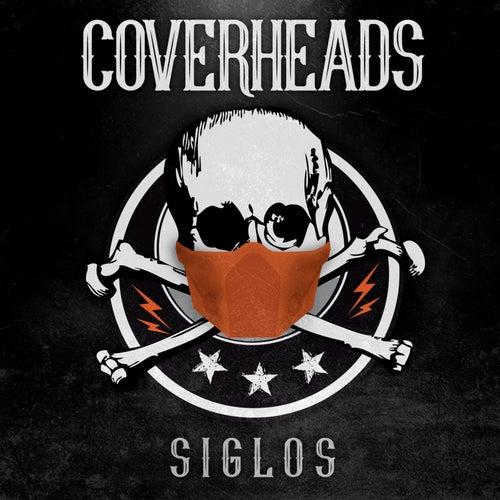 Siglos de Coverheads