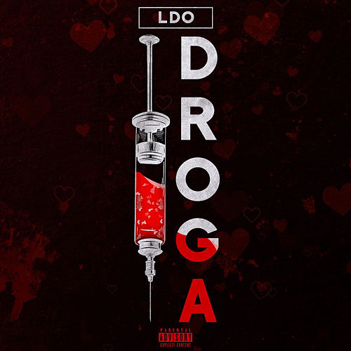 Droga by The L.D.O.