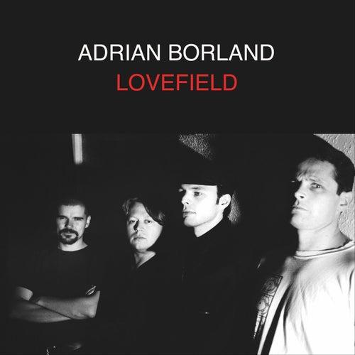 Lovefield by Adrian Borland