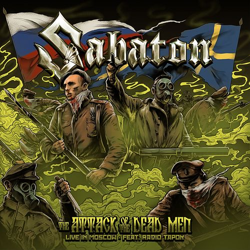 The Attack of the Dead Men (Live in Moscow) by Sabaton