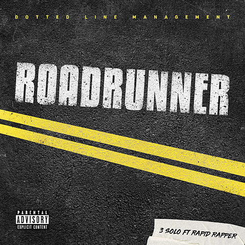 Roadrunner (feat. Rapid Rapper) by 3 Solo