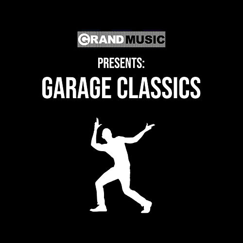Garage Classics by Various Artists